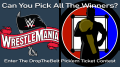 Story Image for WrestleMania 36 Pick' em Ticket Contest Early Entry Special Edition